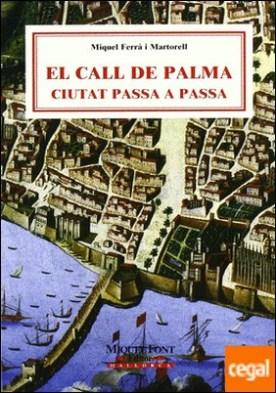 El Call de Palma . ciutat passa a passa