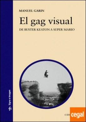 El gag visual . De Buster Keaton a Super Mario