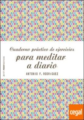 Cuaderno práctico de ejercicios para meditar a diario