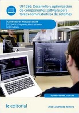 Desarrollo y optimización de componentes software para tareas administrativas de sistemas