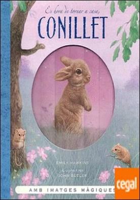 Es hora de tornar a casa, Conillet