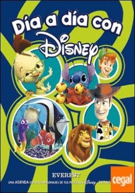 Día a día con Disney . Una agenda con los personajes de tus películas Disney favoritos