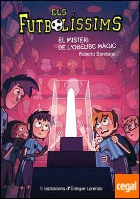 Els Futbolíssims 12: El misteri de l'obelisc màgic