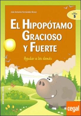 El hipopótamo gracioso y fuerte . Ayudar a los demás