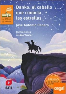 Danko, el caballo que conocía las estrellas por Panero, José Antonio PDF