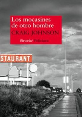 Los mocasines de otro hombre por Craig Johnson