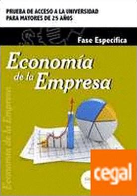 Economía de la Empresa. Fase específica. Prueba de acceso a la Universidad para Mayores de 25 años por CENTRO DE ESTUDIOS VECTOR, S.L. PDF
