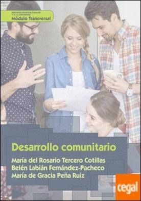 Desarrollo comunitario por Tercero Cotillas, María del Rosario PDF