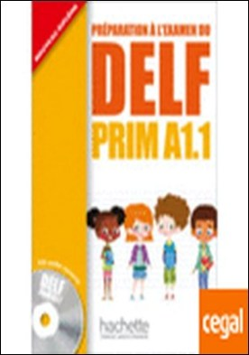 DELF PRIM A1.1 ALUMNO+CD . Preparation a l'examen