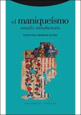 El maniqueísmo: Estudio introductorio