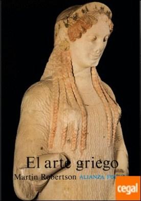 El arte griego . Introducción a su historia
