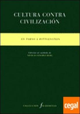 Cultura contra civilización . En torno a Wittgenstein