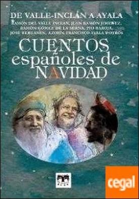Cuentos españoles de Navidad . de Valle-Inclán a Ayala por del Valle Inclán, Ramón PDF