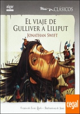 El viaje de Gulliver a Liliput por Swift, Jonathan PDF