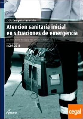Edición revisada. Atención sanitaria inicial en situaciones de emergencia. por J. A. Moreno, S. Martínez, A. Campos, M. Fabra