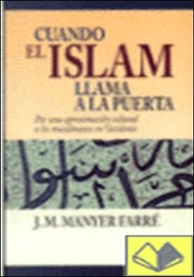 Cuando el Islam llama a la puerta . por una aproximación cultural a los musulmanes en Occidente
