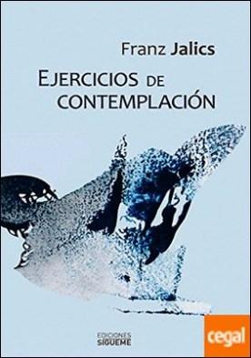 Ejercicios de contemplación . introducción a la vida contemplativa y a la invocación de Jesús