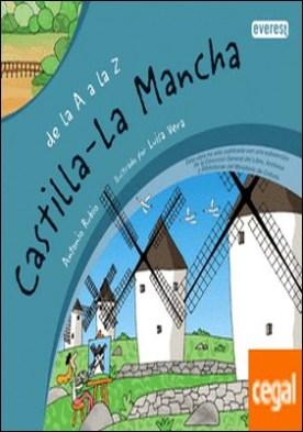De la A a la Z. Castilla La Mancha