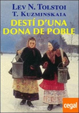 Destí d'una dona de poble por Tolstoi, Lev N.