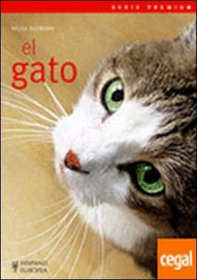 El gato . A TODO EL QUE TENGA UN GATO O QUIERA ADQUIRIR COMO SU MASCOTA A U