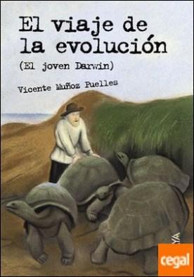 El viaje de la evolución . El joven Darwin
