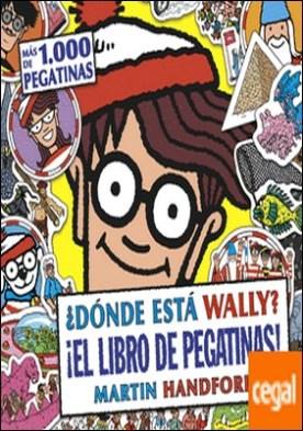 ¿Dónde está Wally? ¡El libro de pegatinas! (Colección ¿Dónde está Wally?) . (Con más de 1.000 pegatinas)