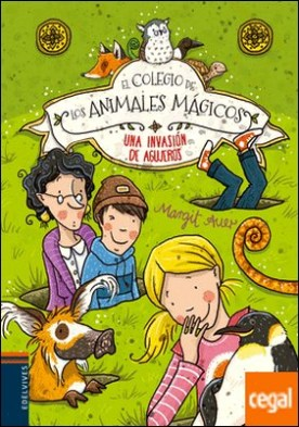 El Colegio de los animales mágicos - Una envasión de agujeros