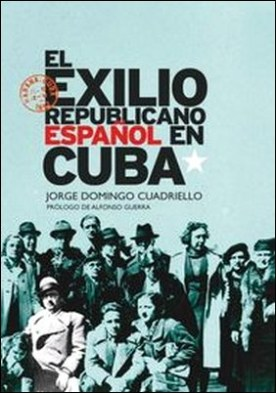 El exilio republicano español en Cuba