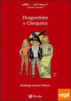 Dragontime y Cleopatra