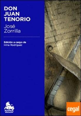 Don Juan Tenorio . Edición a cargo de Inmaculada Rodríguez-Moranta