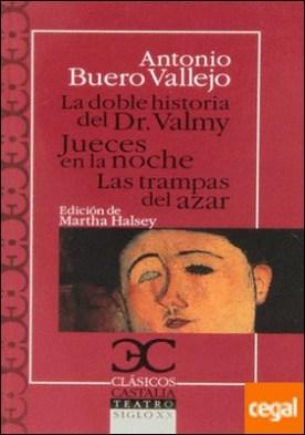 DOBLE HIST DRVALMY JUECES NOCHE TRAMPAS . DEL AZAR por BUERO VALLEJO A
