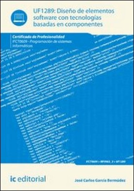 Diseño de elementos software con tecnologías basadas en componentes