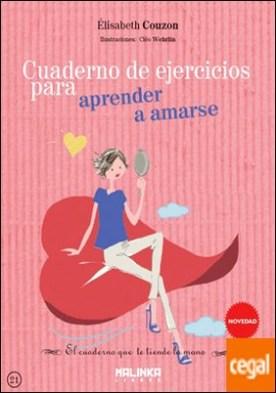 Cuaderno de ejercicios para aprender a amarse