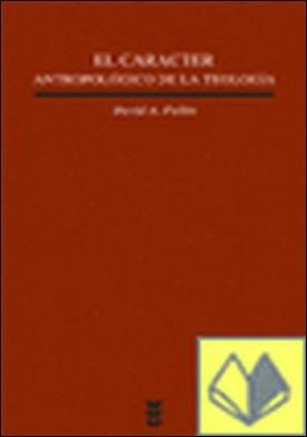 El carácter antropológico de la teología