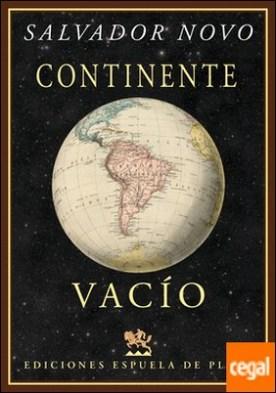 Continente vacío . Viaje a Sudamérica