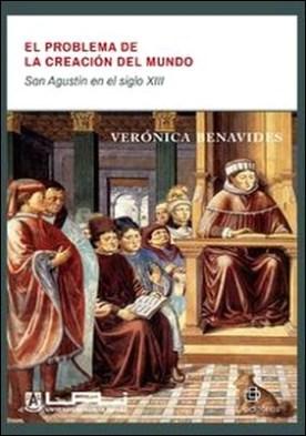 El problema de la creación del mundo. San Agustín en el siglo XIII