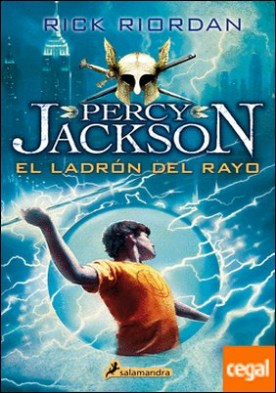 El ladrón del rayo . Percy Jackson y los Dioses del Olimpo I