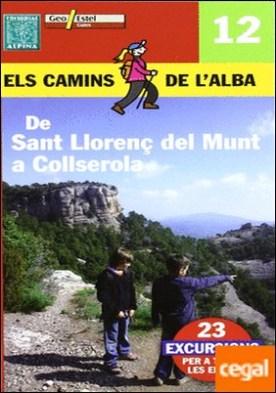 De Sant Llorenç del Munt a Collserola por VARIS