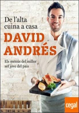 De l'alta cuina a casa . Pròleg d'Andoni Luis Aduriz. Els menús del milloe xef jove del país