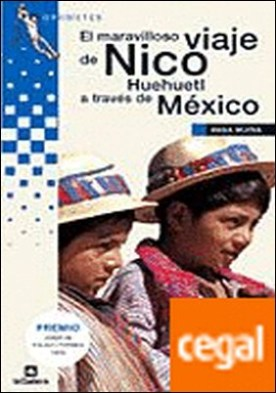 El maravilloso viaje de Nico Huehuetl a través de México