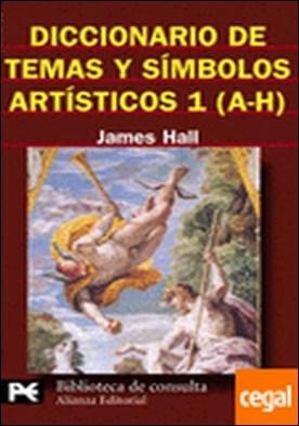 Diccionario de temas y símbolos artísticos, 1 (A-H)