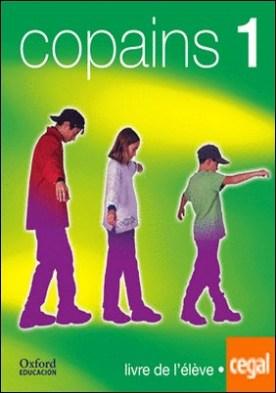 Copains 1. Pack (Livre de l'élève + CD-Audio)