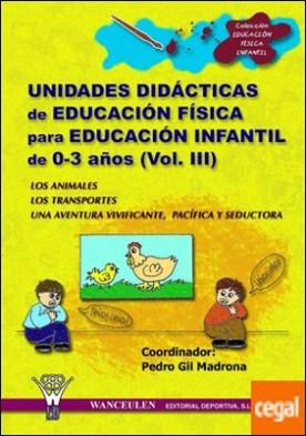 Educación Física, Educación Infantil, 0 a 3 años. Unidades didácticas