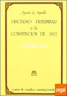 Discurso preliminar a la Constitución de 1812