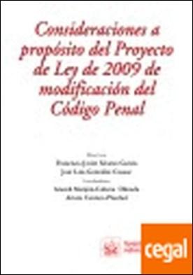Consideraciones a propósito del Proyecto de Ley de 2009 de modificación del Códi