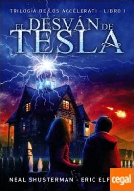 El desván de Tesla . Trilogía de los Accelerati, 1
