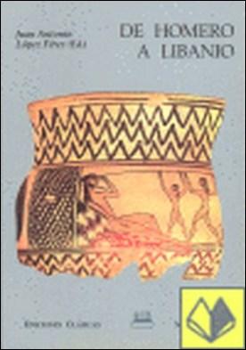 De Homero a Libanio . estudios actuales sobre textos griegos II