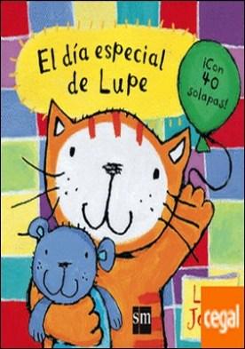 El día especial de Lupe