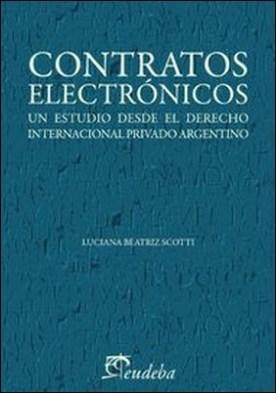 Contratos electrónicos. Un estudio desde el derecho internacional privado argentino
