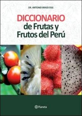 Diccionario de Frutas y Frutos del Perú